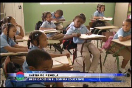 Informe Revela Debilidades En El Sistema Educativo