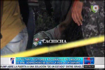 Sospechoso De Asesinar Locutores En SPM Se Quita La Vida De Un Disparo