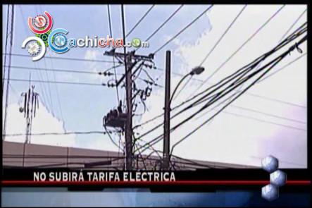 Tarifa Eléctrica No Subirá En Noviembre