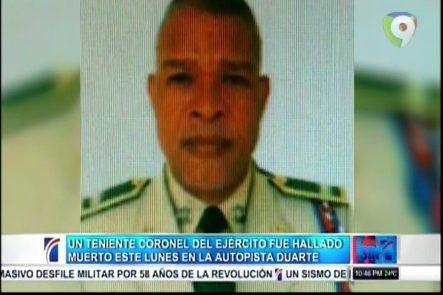 Un Teniente Coronel Del Ejército Fue Hallado Muerto Este Lunes En La Autopista Duarte