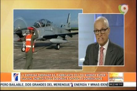 Empresa Embraer SA, fabrícante de los aviones Súper Tucano, admitió pagó soborno a oficiales Dominicanos