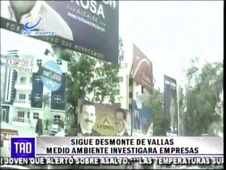 Sigue Desmonte De Vallas Medio Ambiente Investigara Empresas #Video