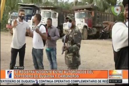 Se Registra Incidente Entre Autoridades Del Vertedero De Duquesa Y Camioneros