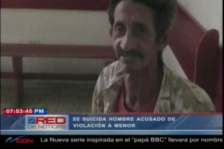 Un Hombre Que Era Acusado De Violación A Una Menor Se Suicida En La Carcelita De La Vega