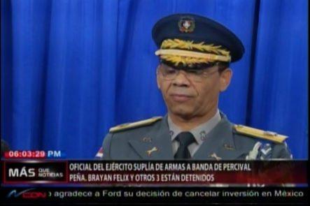 Oficial Del Ejército Suplía De Armas A Banda De Percival Matos, Brayan Paulino Y Otros 3 Que Están Detenidos