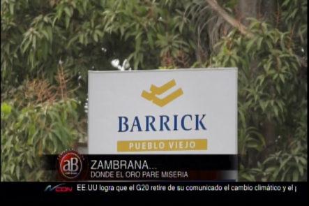«Código Calle» Con Addis Burgos: Zambrana, Donde El Oro Pare Miseria