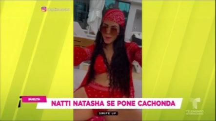 Mira De Qué Manera Natti Natasha Se Pone Cachonda