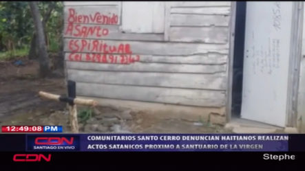 """Comunitarios De La Vega Están Atemorizados Por """"Centro Espiritual' Haitiano"""
