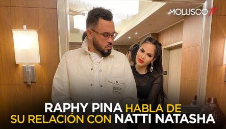 EXCLUSIVA Raphy Pina Cuenta Con Lujo De Detalles Como Enamoró A Natti Natasha