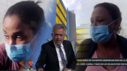 Familiares De Pacientes Del Hospital Cabral Y Báez Se Quejan Porque Los Dejan Afuera, Lejos De Sus Parientes ¡Y DE QUÉ MANERA!