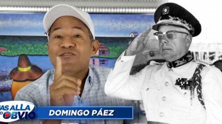 """Domingo Páez Cuenta La Historia De Como Funcionaban Las Cosas En La Dictadura """"Con Trujillo No Habría Teteo"""""""