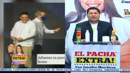 Yayo San Lovatón Creo Iniciativa De Despacho En 24 Horas En Presencia Del Presidente Abinader