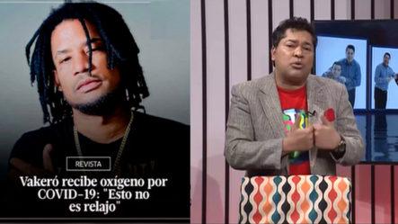 El Pachá Conmovido Por La Situación Que Traviesa El Cantante De Los Raperos Vakeró