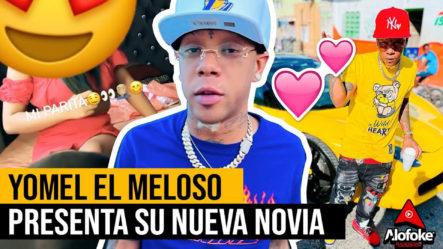 """Yomel """"el Meloso""""presenta Su Nueva Novia (conócela Aquí)"""