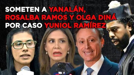 """Otro Sometimiento A """"Yanalán"""", Rosalba Ramos Y Olga Diná Por Caso Yuniol Ramírez"""