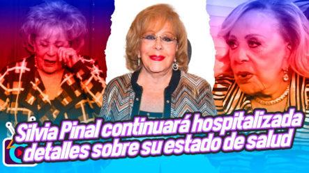 Silvia Pinal Continuará HOSPITALIZADA Familia Actualiza DETALLES Sobre Su ESTADO DE SALUD