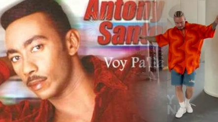 """J Balvin A Ritmo De """"Voy Pa' Ya"""" De Anthony Santos"""