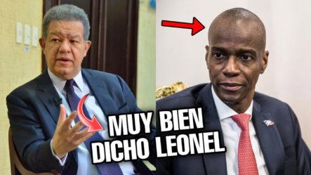 La Tremenda Verdad Que Dijo Leonel Sobre El Asesinato Del Presidente De Haiti