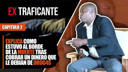 Explica Como Estuvo Al Borde De La Muerte Tras Cobrar Un Dinero Que Le Debían De Drogas