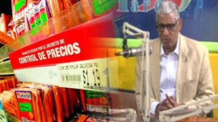 Johnny Vásquez Habla Sobre El Control De Los Precios Y Que Para Eso Hay Que Inundar El Mercado