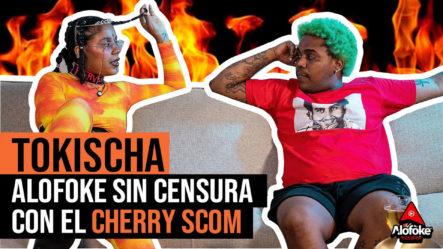 Tokischa Alofoke Sin Censura Con El Cherry Scom (entrevista Histórica)