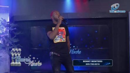 Presentación Musical De Benny Montero En | Buena Noche