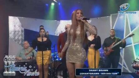 Presentación Musical De Shany Brawn En | Buena Noche