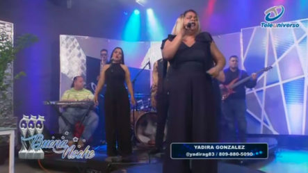 Presentación Musical De Yadira González En   Buena Noche