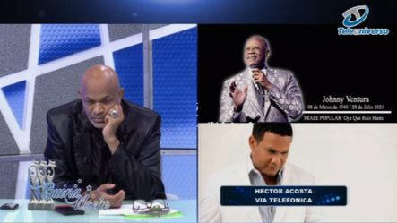"""Palabras De Héctor Acosta """"el Torito"""" Para Johnny Ventura Por Vía Telefónica En   Buena Noche"""