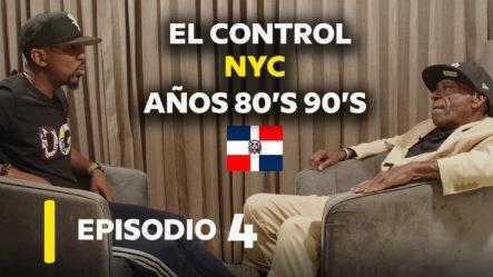 Episodio 2 | El Dominicano Que Más Controlo NYC Años 80's 90's