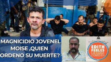 Magnicidio Jovenel Moise, ¿Quién Ordeno Su Muerte?