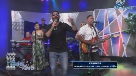 Presentación Musical De Frankos En | Buena Noche