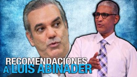 """Johnny Vásquez Le Da Estas Recomendaciones A Luis Abinader: """"Usted Es Un Gran Candidato A La Reelección"""""""