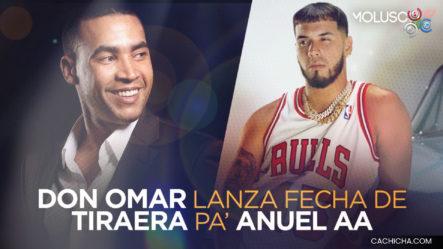 ¡PICANTE! Don Omar Lanza Fecha De TIRADERA Pa Anuel AA