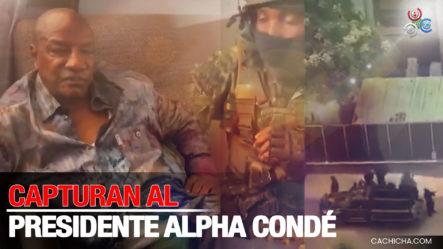 """¡En Video! Las Fuerzas De Élite De Guinea Afirmaron Este Domingo Haber Capturado Al Presidente Alpha Condé Y """"disuelto"""" Las Instituciones"""