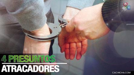 Detienen A 4 Presuntos Culpables De Atraco Y Herir Joven En Yásica