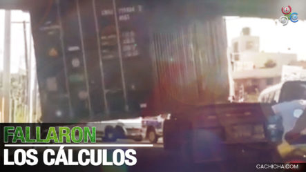 Mira Como Quedó Esta Patana Al Intentar Pasar Por El Puente Juan Pablo Duarte En El Distrito Nacional