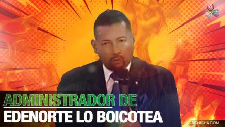 Mientras El Presidente Abinader Trabaja 16 Horas Diario, El Administrador De Edenorte Lo Boicotea