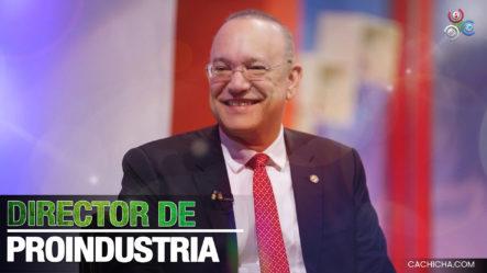 El Pachá Valora El Trabajo Del Director De Proindustria Ulices Rodríguez