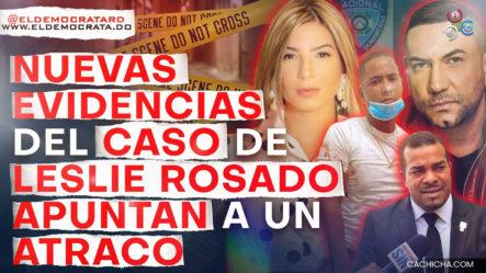 Testimonio De La Hija De Leslie Rosado Y Las Pruebas Le Dan Un Nuevo Giro Al Caso