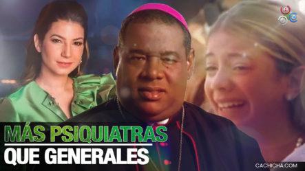 Monseñor Castro Dice Que RD Necesita Más Psiquiatras Que Generales