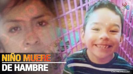 Padres Dejan Morir Hijo Por Desnutrición Con Tan Solo 7 Años De Edad