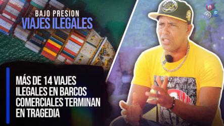 Más De 14 Viajes Ilegales En Barcos Comerciales Terminan En Tragedia