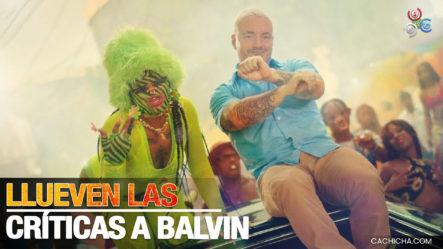 """Fuertes Críticas Y Rechazo A J Balvin Por La Canción """"Perra"""" Y Las Imágenes Del Video"""