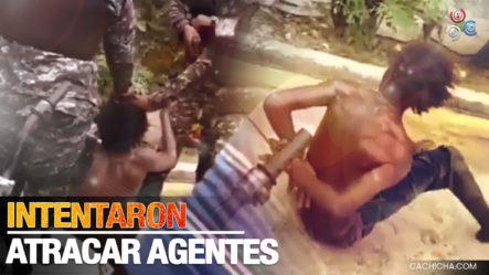Dos Individuos Supuestamente Intentaron Atracar Agentes De La PN