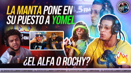 """La Manta PondrÁ A Grabar Al Alfa Y Rochy Rd """"Eh Mentira Remix"""" Le Entra A Yomel Con El Cubo Del Agua"""