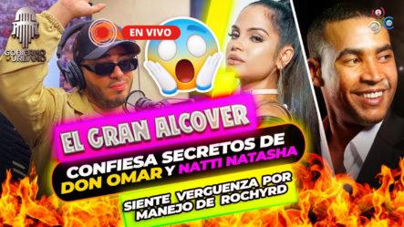 Alcover Confiesa Secretos De Don Omar Y Natti Natasha   Siente Vergüenza Por Manejo De Rochy RD