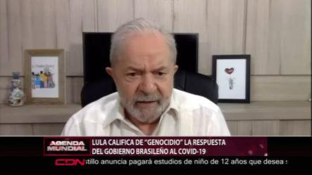 Lula Califica De Genocidio La Respuesta Del Gobierno Brasileño Al COVID-19