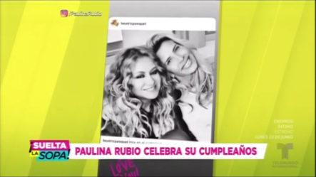 De Esta Humilde Y Divertida Forma Celebro Paulina Rubio Su Cumpleaños