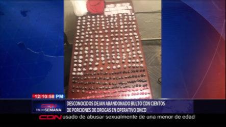 Desconocidos Dejan Abandonado Bulto Con Cientos De Porciones De Drogas En Operativo DNCD